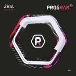 Zeal - Say It Now