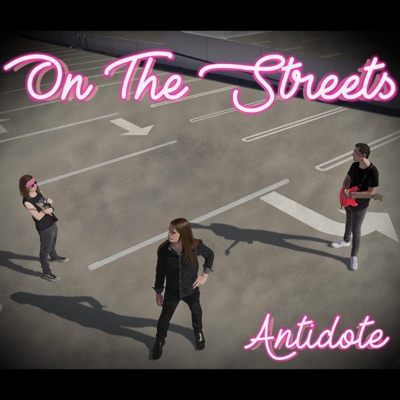 On the Streets - Single - Antidote