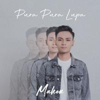Lagu mp3 Mahen - Pura Pura Lupa baru, download lagu terbaru