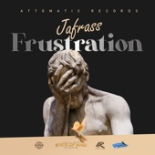 Jafrass - Frustration