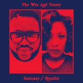 The War and Treaty - Jealousy