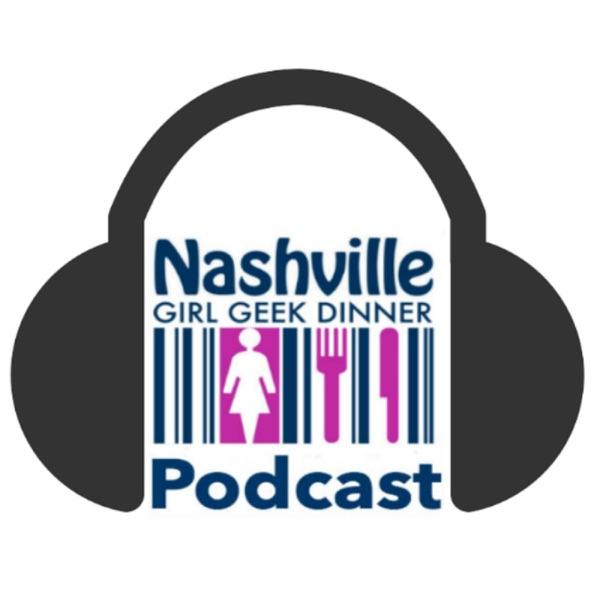 Nashville Girl Geek Dinner Podcast