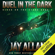Jay Allan - Duel in the Dark: Blood on the Stars, Book 1 (Unabridged)