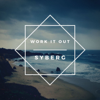 SYBERG - Work It Out bild