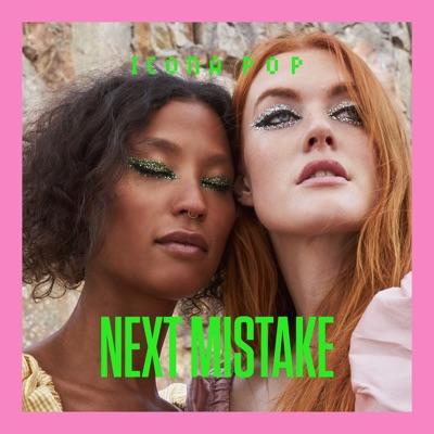 Next Mistake - Single - Icona Pop