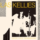 Las Kellies - Rid Of You
