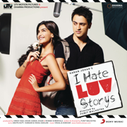 I Hate Luv Storys (Original Motion Picture Soundtrack) - Vishal-Shekhar - Vishal-Shekhar