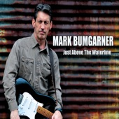 Mark Bumgarner - You Live and You Learn