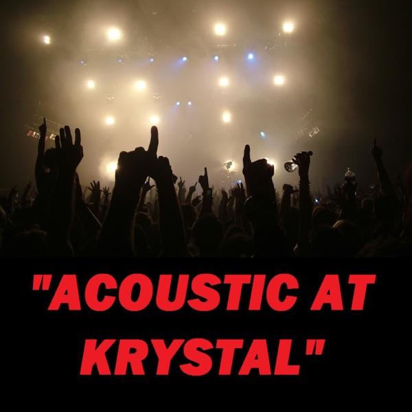 Acoustic At Krystal