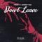 YNKKX Ft. Andrew Vass - Don't Leave feat. Andrew Vass