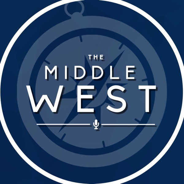 The Middle West Podcast