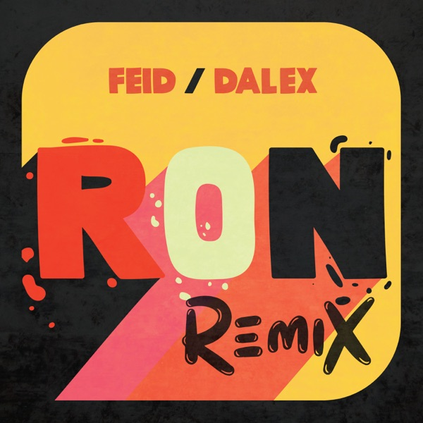 Ron (Remix) - Single