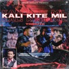 Kali Kite Mil Single