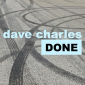 Dave Charles - Done