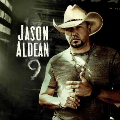 Jason Aldean - 9 Lyrics
