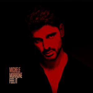 Michele Morrone - Feel It