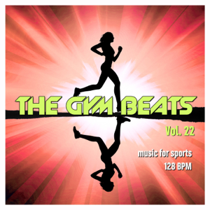 THE GYM BEATS - The Gym Beats, Vol. 22 (Music for Sports)