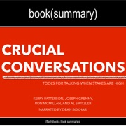Crucial Conversations By Kerry Patterson Joseph Grenny Ron