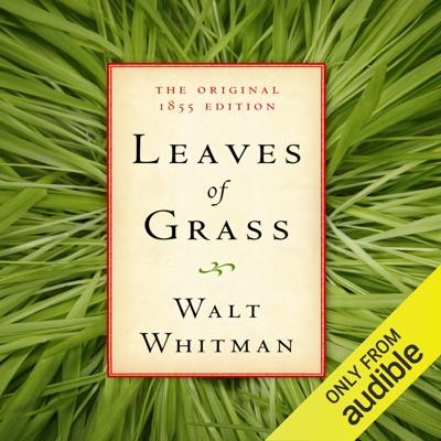 Leaves of Grass: The Original 1855 Edition (Unabridged)