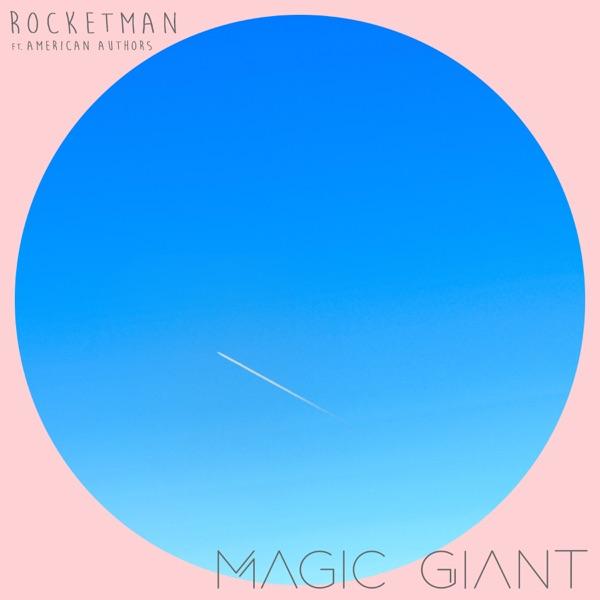 Rocketman (feat. American Authors) - Single