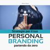 Maria Chironi - Strategie per il tuo Personal Branding partendo da zero artwork