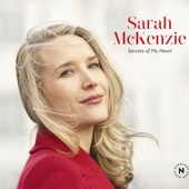Sarah McKenzie - Secrets of My Heart
