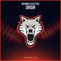 Origin! - MELRAAH - ILLICIT ACE