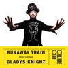 Runaway Train feat Gladys Knight Single