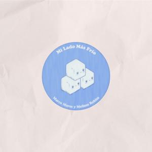 Marco Mares - Mi Lado Más Frío feat. Melissa Robles