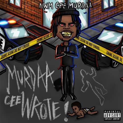 NWM Cee Murdaa – Murdaa Cee Wrote [iTunes Plus AAC M4A]