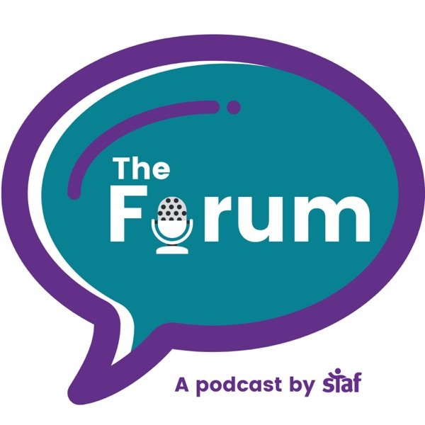 The Forum: A podcast by Staf