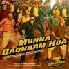 Munna Badnaam Hua From Dabangg 3 Single