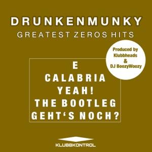 Drunkenmunky - Calabria
