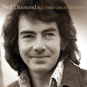All-Time Greatest Hits (Deluxe Version) - Neil Diamond - Neil Diamond