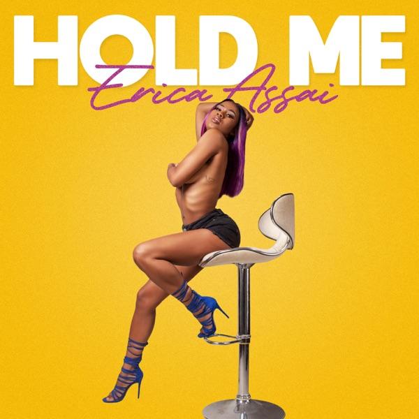 Erica Assai - Hold Me