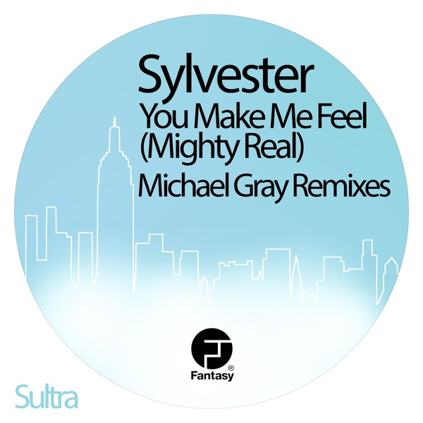 Sylvester mit You Make Me Feel (Mighty Real)