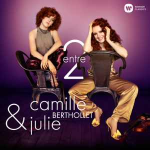 Julie Berthollet & Camille Berthollet - Entre 2 (Version Collector)