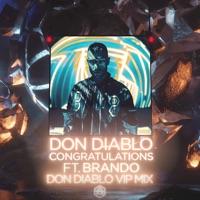 Congratulations - DON DIABLO - BRANDO - VIP