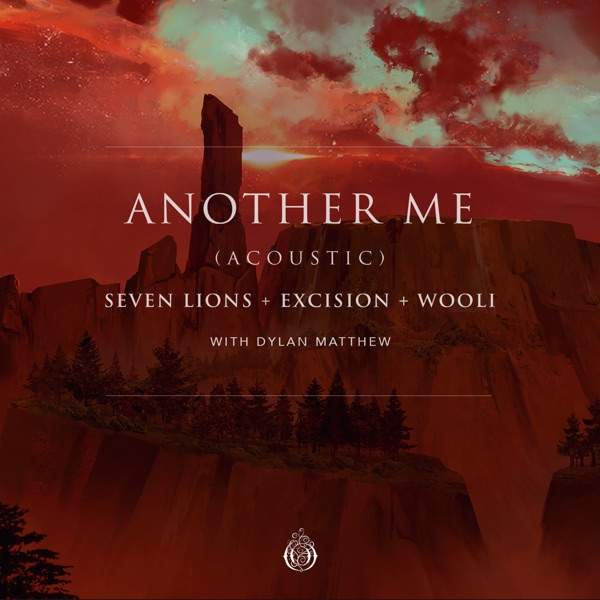 Another Me (With Dylan Matthew) [feat. Dylan Matthew] - Single