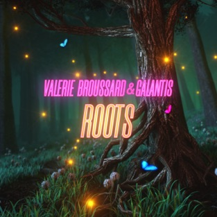 Valerie Broussard & Galantis – Roots – Single [iTunes Plus AAC M4A]