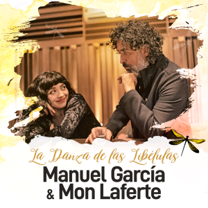 Manuel García & Mon Laferte - La Danza de las Libélulas