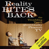 Jennifer L. Pozner - Reality Bites Back: The Troubling Truth About Guilty Pleasure TV (Unabridged)  artwork