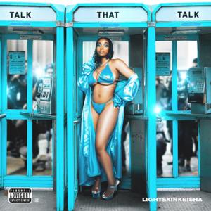 LightSkinKeisha - Talk That Talk