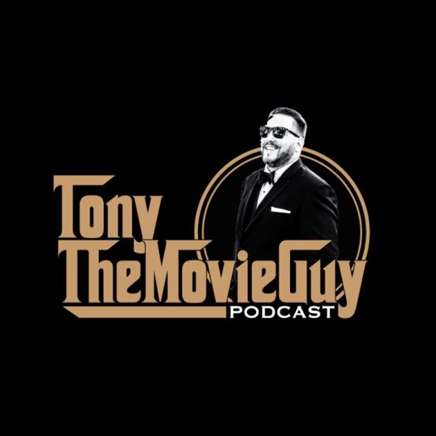Tony the Movie Guy Podcast de Tony the Movie Guy en Apple
