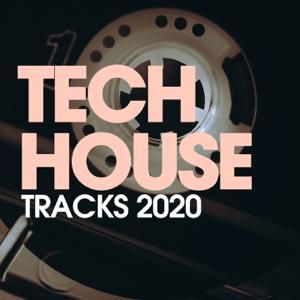 Verschiedene Interpreten - Tech House Trax 2020