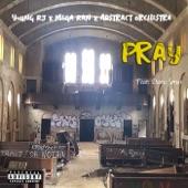 Young RJ, Mega Ran, Abstract Orchestra feat. Daru Jones - Pray feat. Daru Jones