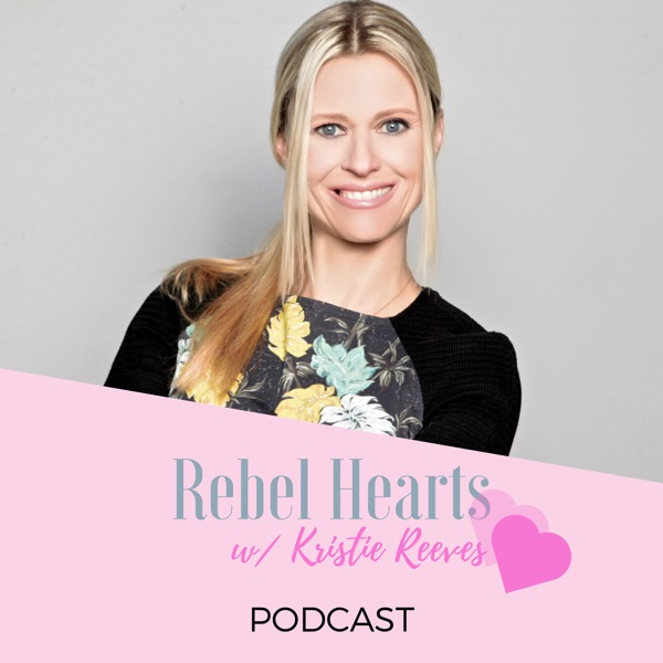 Rebel Hearts with Kristie Reeves