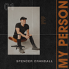 Spencer Crandall - My Person  artwork