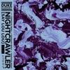 Nightcrawler (Tensnake Remix) - Single