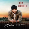 Tony Momrelle - Best Is Yet To Come